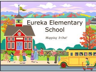 Eureka Elementary School