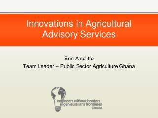 Innovations in Agricultural Advisory Services
