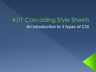 4.01 Cascading  Style Sheets