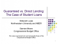 Guaranteed vs. Direct Lending:  The Case of Student Loans