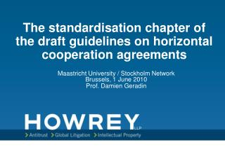 The standardisation chapter of the draft guidelines on horizontal cooperation agreements