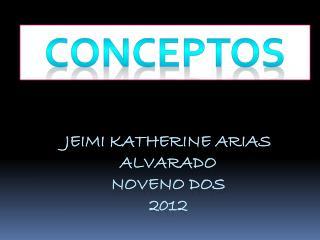 Jeimi Katherine Arias Alvarado Noveno Dos 2012