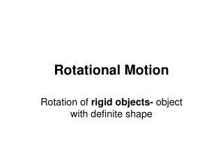 Rotational Motion