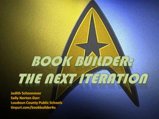 BOOK BUILDER: THE NEXT ITERATION