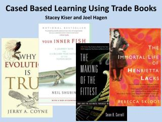 Cased Based Learning Using Trade Books