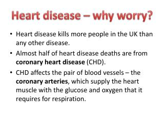 Heart disease � why worry?