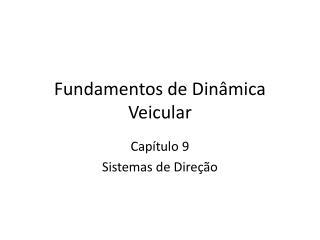 Fundamentos de Dinâmica Veicular