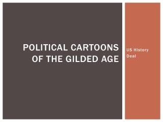 Political Cartoons of the Gilded Age