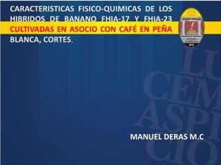 MANUEL  DERAS M.C