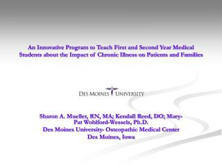 An Innovative Program to Teach First and Second Year Medical Students about the Impact of Chronic Illness on Patients an