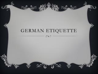 German Etiquette