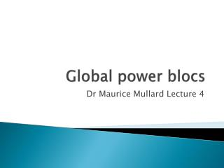 Global power blocs