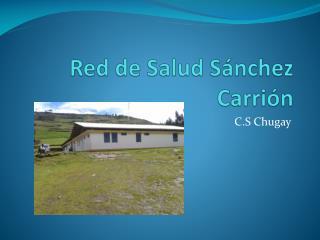Red de Salud Sánchez Carrión