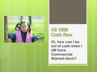AB 1200  Cash Flow