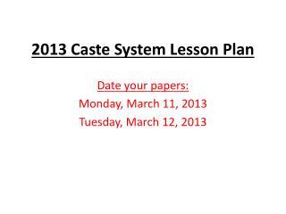 2013 Caste System Lesson Plan