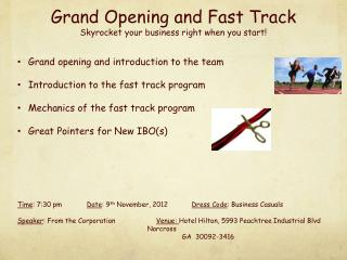 Grand Opening and Fast Track Skyrocket your business right when you start!