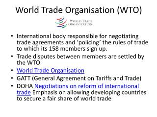 World  T rade Organisation (WTO)