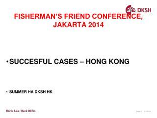 FISHERMAN'S FRIEND CONFERENCE, JAKARTA 2014