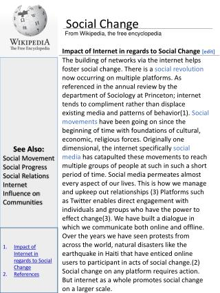 See Also: Social Movement Social Progress Social Relations Internet Influence on Communities