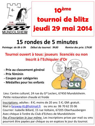 10 ème tournoi de blitz jeudi 29 mai 2014