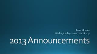 2013 Announcements