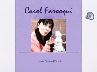 Carol Farooqui
