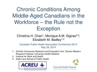 Chronic Conditions Among Middle-Aged Canadians  in  the Workforce – the Rule not the Exception