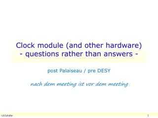 Clock module (and other hardware) -  questions rather than answers -