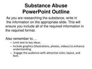 Substance Abuse  PowerPoint Outline