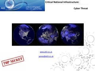 Critical National Infrastructure: 			Cyber Threat