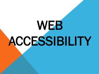 W eb  Accessibility