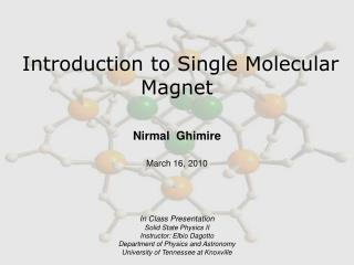 Introduction to Single Molecular Magnet