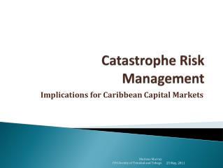 Catastrophe Risk Management