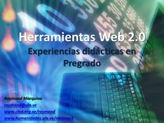 Herramientas Web 2.0 Experiencias didácticas en Pregrado