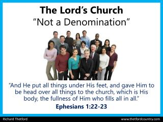 "The Lord's Church ""Not a Denomination"""