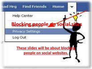 Blocking people on social sites