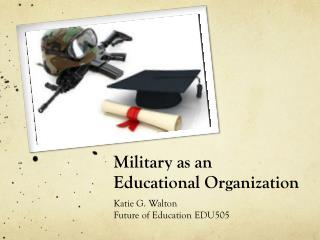 Military as an Educational Organization