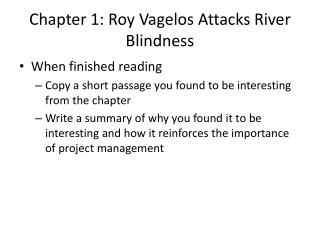 Chapter 1: Roy  Vagelos  Attacks River Blindness
