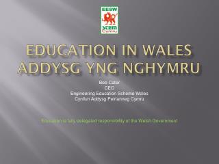 Education in Wales addysg yng nghymru