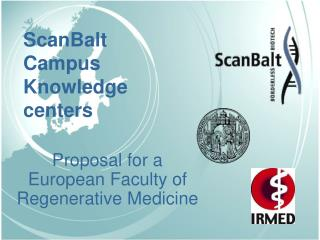Proposal for a European Faculty of Regenerative Medicine