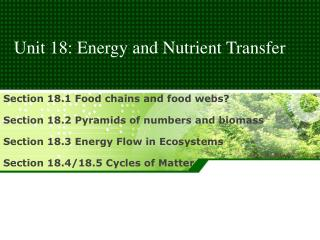 Unit  18: Energy and Nutrient Transfer