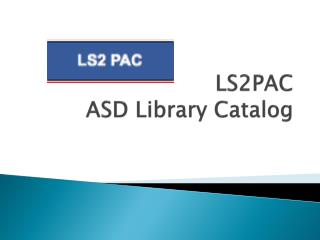 LS2PAC ASD Library Catalog