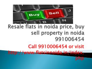 flats in noida price 9910006454