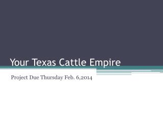 Your Texas Cattle Empire