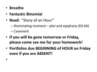 "Breathe Fantastic Binomial Read:   ""Story of an Hour"""