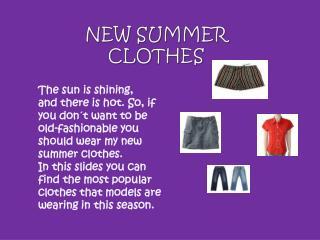 NEW SUMMER  CLOTHES