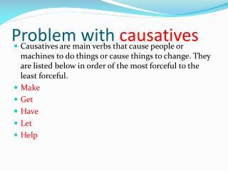 Problem  with  causatives