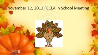 November 12, 2013 FCCLA In School Meeting