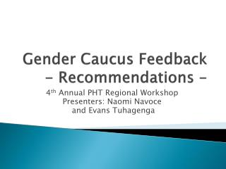 Gender Caucus Feedback - Recommendations -