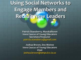Using Social Networks to Engage Members and Recruit New Leaders